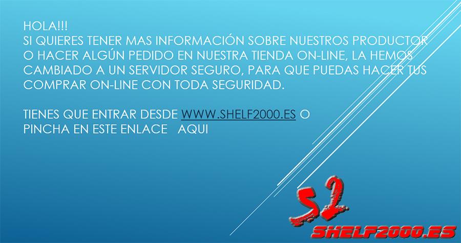 NUEVA ENTRADA A LA TIENDA SHELF2000.ES